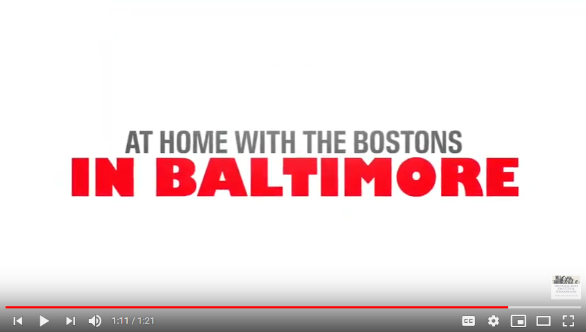 At Home with the Bostons: In Baltimore
